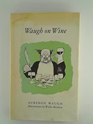 Seller image for Waugh on Wine for sale by Lakeland Express