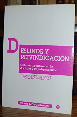 DESLINDE Y REIVINDICACION. Criterios distintivos en la: PRATS ALBENTOSA, Lorenzo