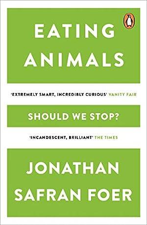 Eating Animals: Safran, Foer Jonathan: