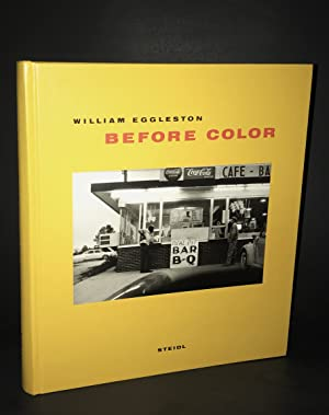 Before Color (First Edition): William Eggleston (artist);