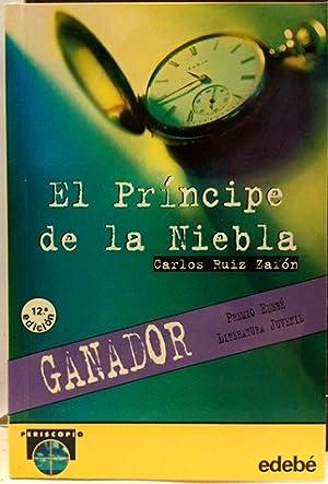 El Príncipe De La Niebla: Ruiz Zafón, Carlos