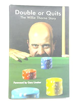 Double or Quits: The Willie Thorne Story