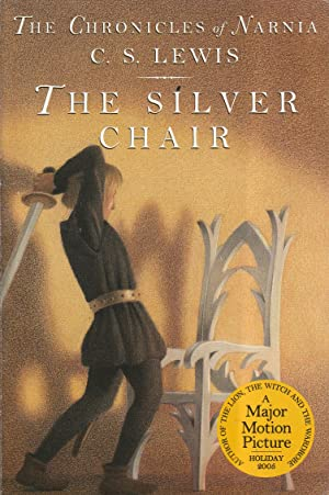 The Silver Chair (The Chronicles of Narnia,: C. S. Lewis
