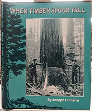 When timber stood tall