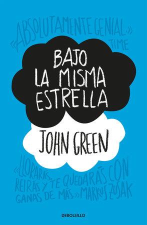 Bajo La Misma Estrella: John Green