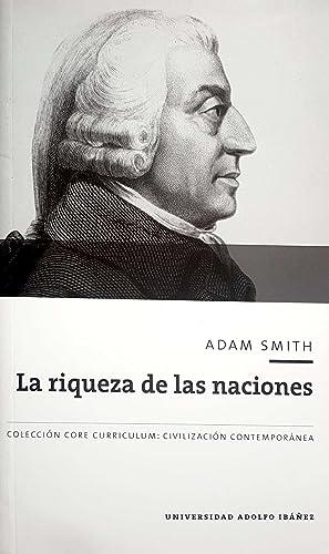 La Riqueza De Las Naciones: Adam Smith