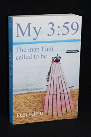 My 3:59; The Man I Am Called To Be