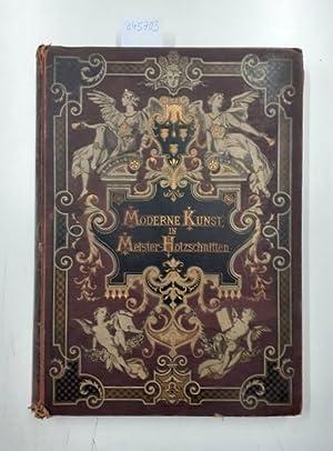 Moderne Kunst in Meister-Holzschnitten nach Gemälden und: Verlag von Rich.Bong: