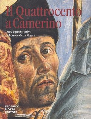 Immagine del venditore per Il quattrocento a Camerino. Luce e prospettiva nel cuore della Marca venduto da Arca dei libri di Lorenzo Casi