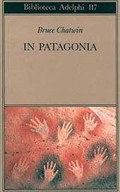 Immagine del venditore per IN PATAGONIA venduto da Librightbooks