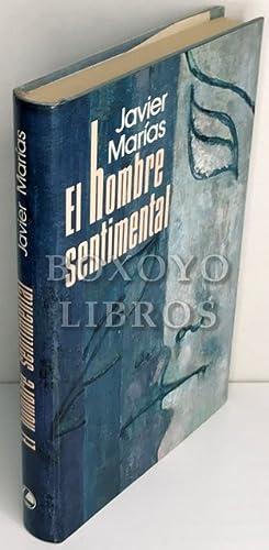 El hombre sentimental. Epílogo de Juan Benet: MARÍAS, Javier