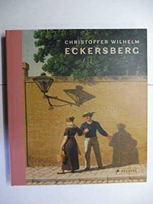 CHRISTOFFER WILHELM ECKERSBERG - A Beautiful Lie *. With contributions.