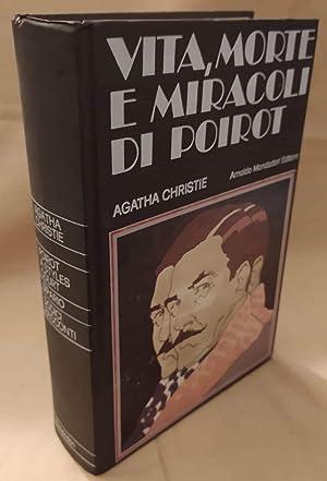 VITA, MORTE E MIRACOLI DI POIROT (1976): Christie Agatha
