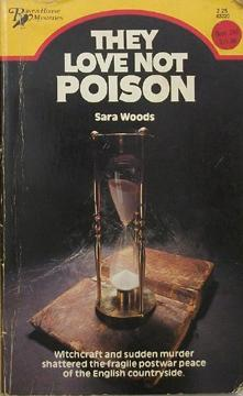 They Love Not Poison: Woods, Sara