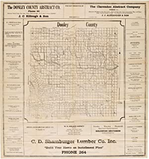 [LARGE PROMOTIONAL PLAT MAP OF DONLEY, COUNTY IN THE TEXAS PANHANDLE, SURROUNDED BY PRINTED ADVER...