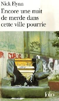 Image du vendeur pour Encore une nuit de merde dans cette ville pourrie - Nick Flynn mis en vente par Book Hémisphères