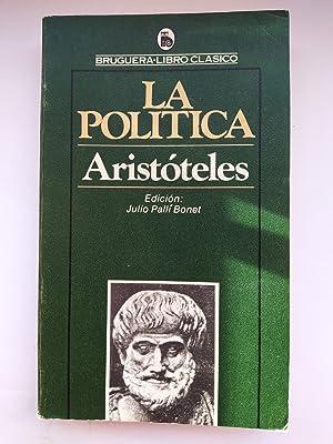 LA POLÍTICA. BRUGUERA LIBRO CLÁSICO 1503-127.: Aristóteles. TDK457