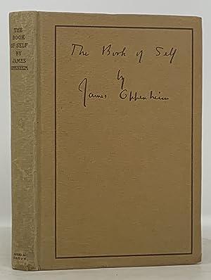The BOOK Of SELF: Oppenheim, James. Loomis,