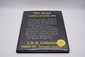 The Road Goes Ever on: Tolkien, J.R.R.; Swann,
