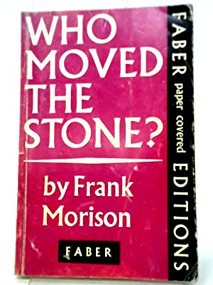 Seller image for Who Moved The Stone? for sale by World of Rare Books