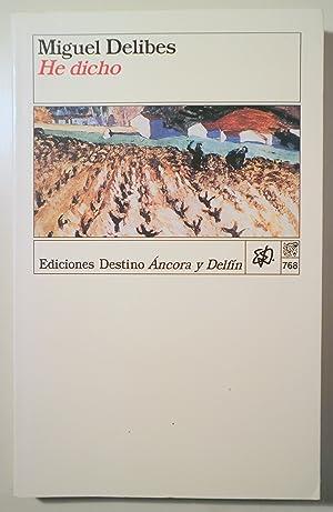 HE DICHO - Barcelona 1996 - 1ª: DELIBES, Miguel