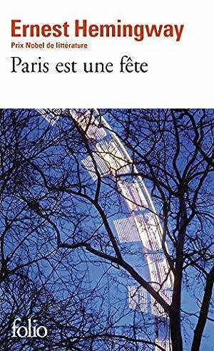 Paris est une fête: Hemingway,Ernest