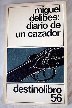 Diario de un cazador: Delibes