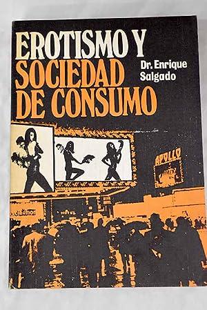 Erotismo y sociedad de consumo: Salgado, Enrique