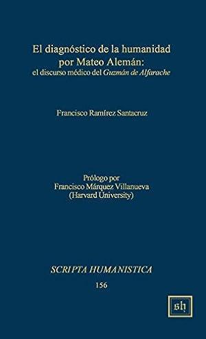 El diagnostico de la humanidad por Mateo: Santacruz, Francisco Ramirez