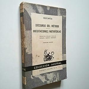 Discurso del método / Meditaciones metafísicas: René Descartes