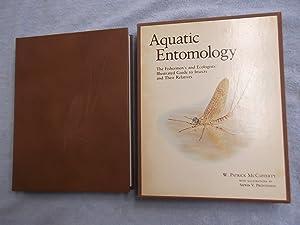 Aquatic Entomology: The Fisherman's and Ecologists' Illustrated: W. Patrick McCafferty.
