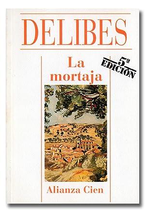 La mortaja.: DELIBES (Miguel).