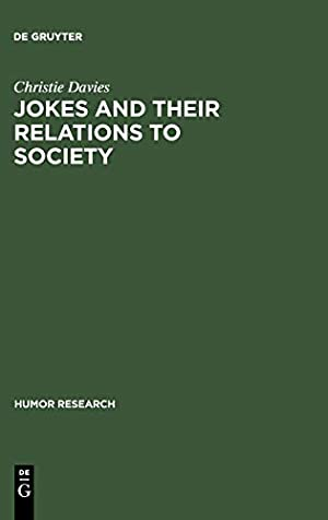 Jokes and Their Relations to Society (Humor: Davies, Christie