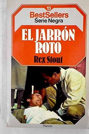 El jarrón roto: Stout, Rex