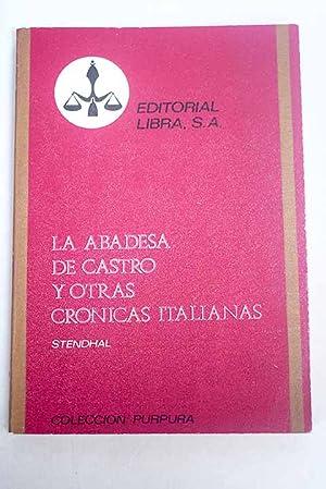 La abadesa de Castro y otras crónicas: Stendhal
