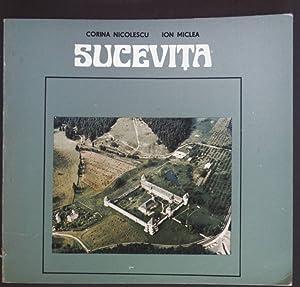 Sucevita. Historische und Kunstdenkmäler Rumäniens: Nicolescu, Corina: