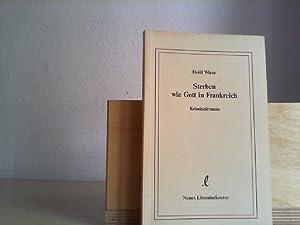 Bild des Verkäufers für Sterben wie Gott in Frankreich : Kriminalroman. zum Verkauf von Antiquariat im Schloss