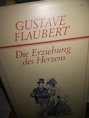 Die Erziehung des Herzens: Flaubert Gustave