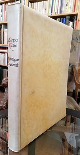 Jacques Callot. Maitre Graveur (1593-1635) Suivi d'un: Plan, Piere-Paul.