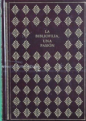 La bibliofilia, una pasión: Ruiz, Pilar