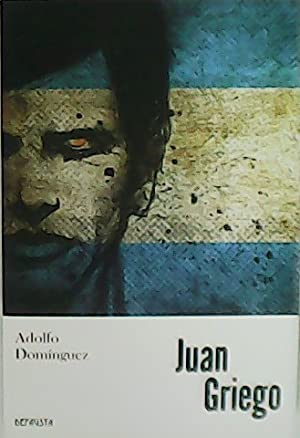 Juan Griego.: DOMINGUEZ, Adolfo.-