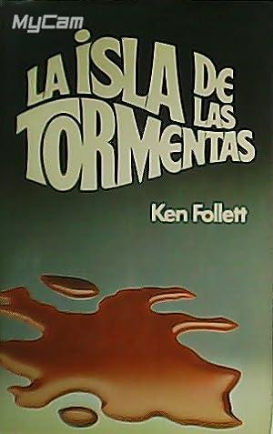 La isla de las tormentas.: FOLLET, Ken.-