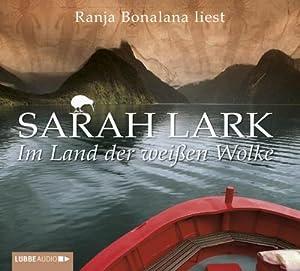 Im Land der weißen Wolke: Sarah Lark