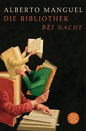 Die Bibliothek bei Nacht: Alberto Manguel