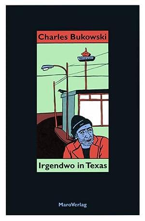 Irgendwo in Texas: Charles Bukowski