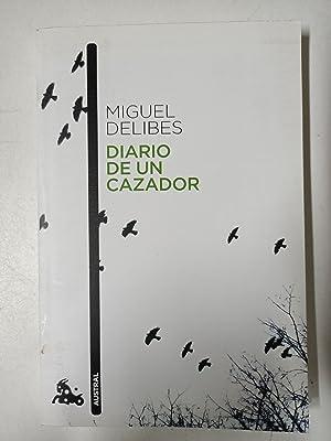 Diario de un cazador: Miguel Delibes