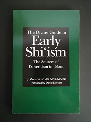 The Divine Guide in Early Shi'ism; The: Amir-Moezzi, Mohammad Ali