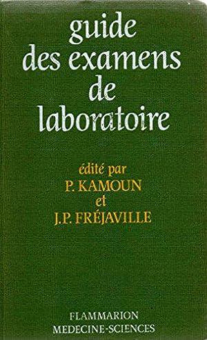 Guide des examens de laboratoire: Kamoun, Pierre
