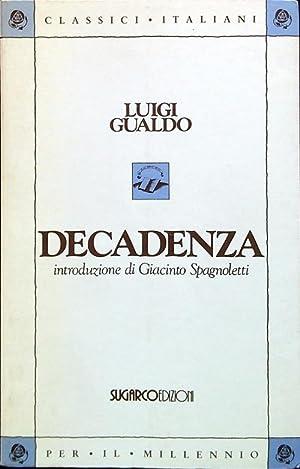 Decadenza: Gualdo, Luigi