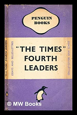 """The """"Times"""" fourth leaders: Times Newspapers Limited"""